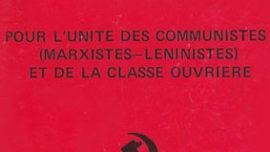 pour_l_unite_des_communistes_marxistes-leninistes_et_de_la_classe_ouvriere-1973.jpg