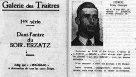 """A la Libération Hergé figure dans la """"Galerie des traîtres"""" en raison de sa collaboration au journal """"Le Soir"""" réquisitionné par les nazis durant l'occupation de la Belgique."""