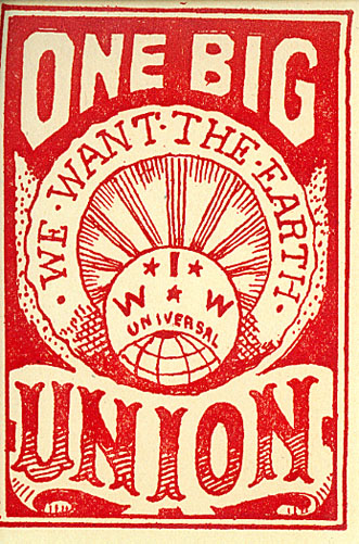 Affiche de l'Industrial Workers of the World (IWW)