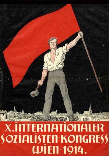 Affiche mise en place pour le congrès socialiste international de Vienne, qui fut empêché par le déclenchement de la guerre mondiale